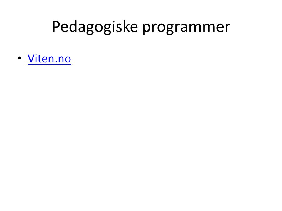 Pedagogiske programmer Viten.no