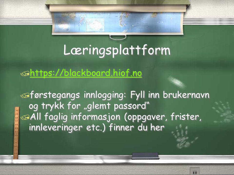 """Læringsplattform / https://blackboard.hiof.no https://blackboard.hiof.no / førstegangs innlogging: Fyll inn brukernavn og trykk for """"glemt passord"""" /"""