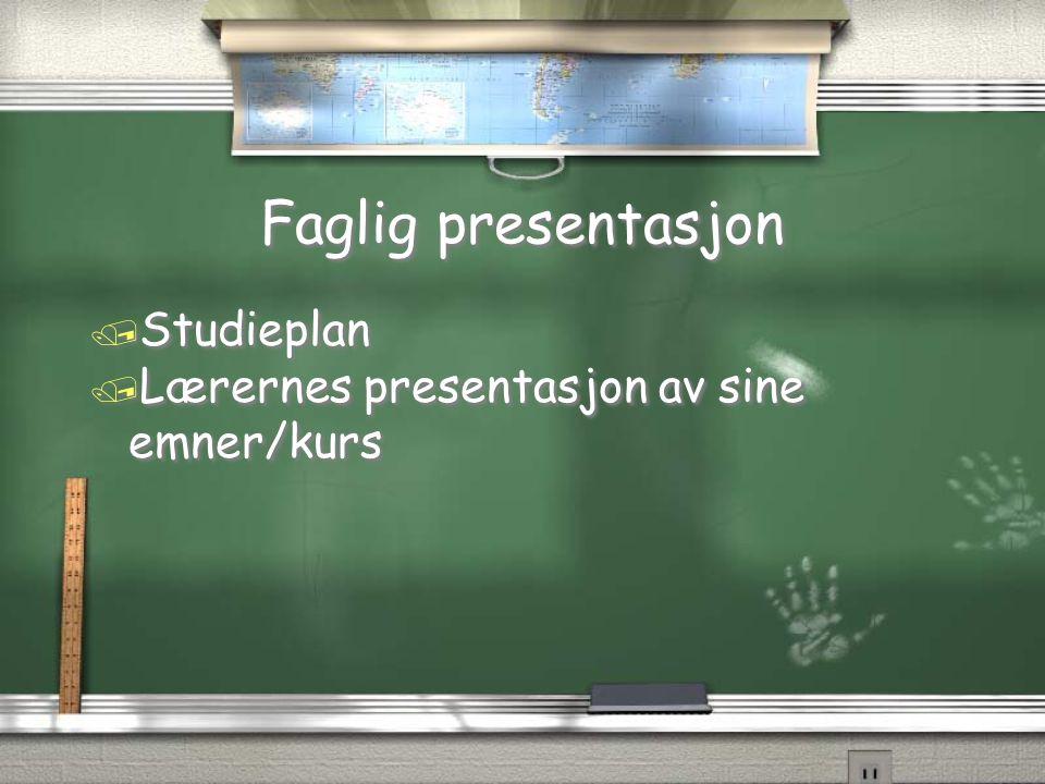 Faglig presentasjon / Studieplan / Lærernes presentasjon av sine emner/kurs / Studieplan / Lærernes presentasjon av sine emner/kurs