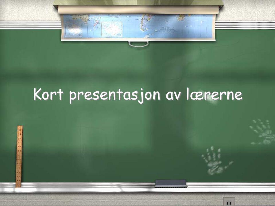 Kort presentasjon av lærerne