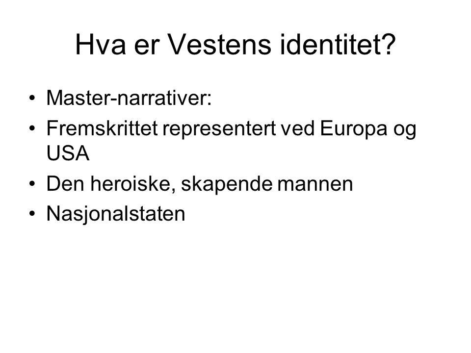 Hva er Vestens identitet.