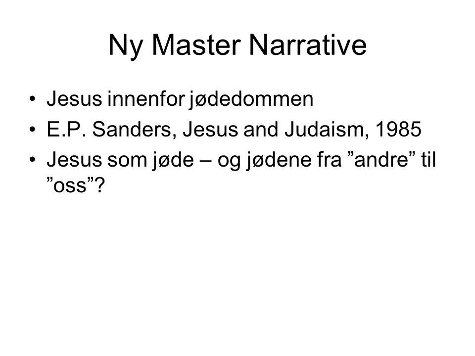 Ny Master Narrative Jesus innenfor jødedommen E.P.