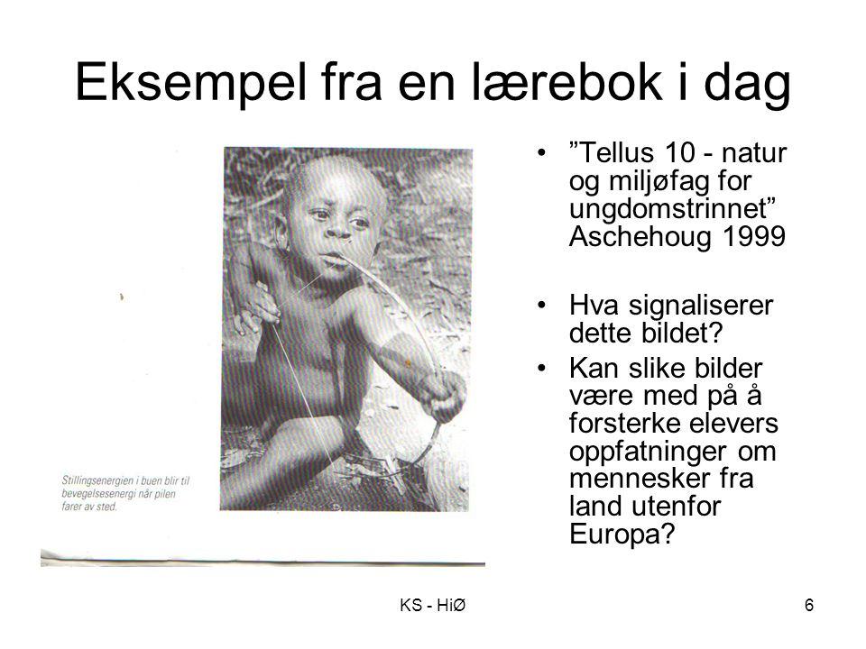 """Eksempel fra en lærebok i dag KS - HiØ6 """"Tellus 10 - natur og miljøfag for ungdomstrinnet"""" Aschehoug 1999 Hva signaliserer dette bildet? Kan slike bil"""