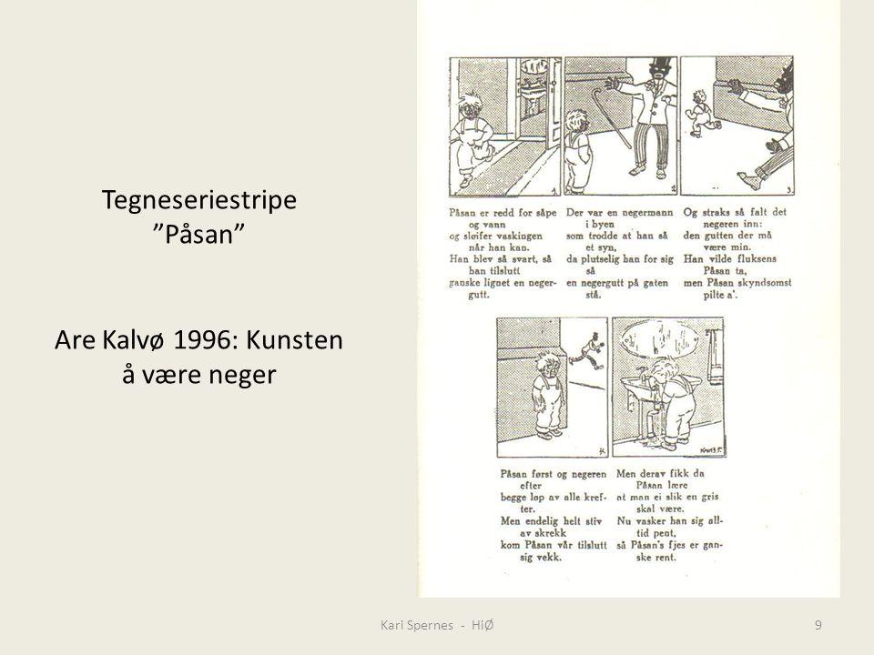 """Tegneseriestripe """"Påsan"""" Are Kalvø 1996: Kunsten å være neger Kari Spernes - HiØ9"""