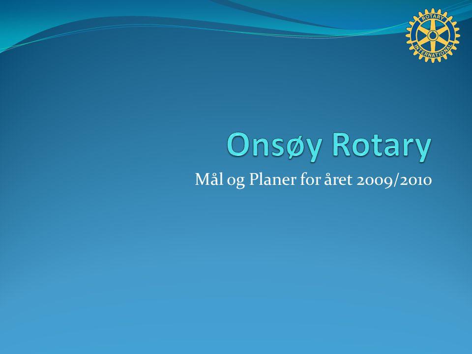 Mål og Planer for året 2009/2010