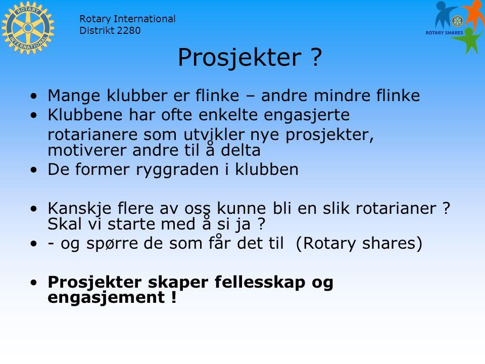 Rotary International Distrikt 2280 Prosjekter .