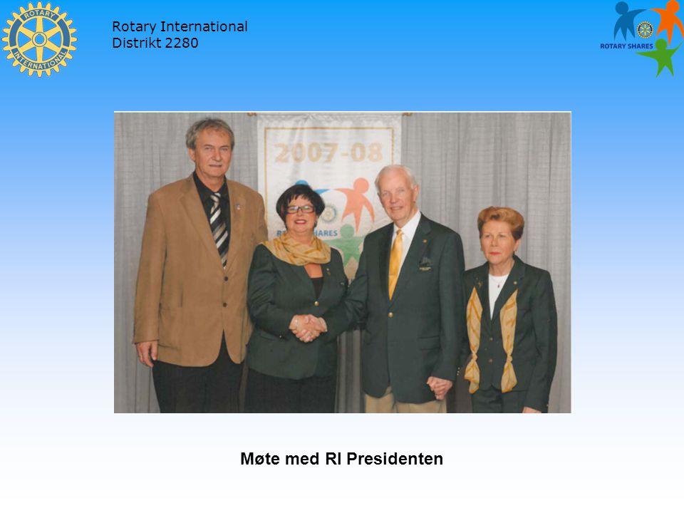 Rotary International Distrikt 2280 Møte med RI Presidenten