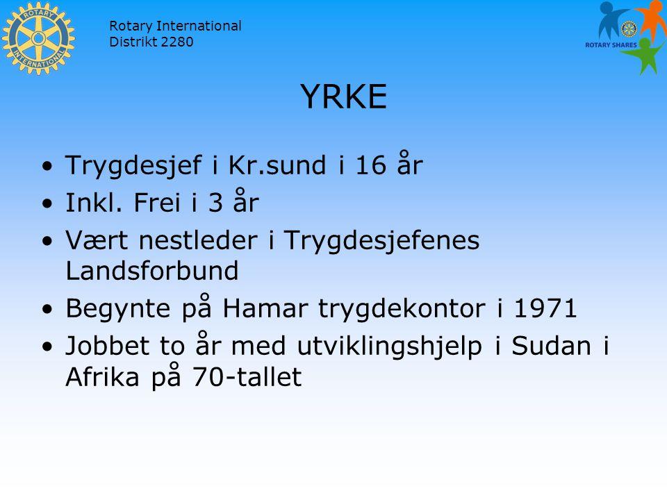 Rotary International Distrikt 2280 YRKE Trygdesjef i Kr.sund i 16 år Inkl.
