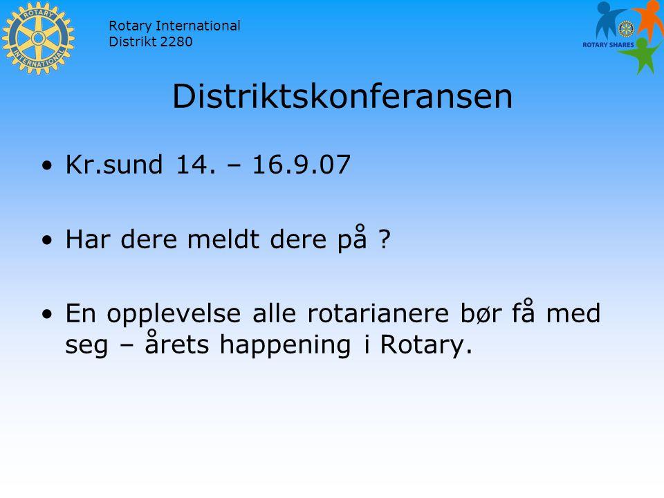 Rotary International Distrikt 2280 Distriktskonferansen Kr.sund 14.