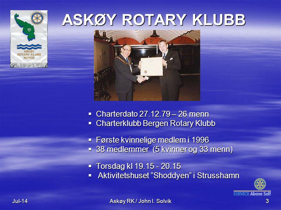 Jul-14Askøy RK / John I. Solvik3 ASKØY ROTARY KLUBB  Charterdato 27.12.79 – 26 menn  Charterklubb Bergen Rotary Klubb  Første kvinnelige medlem i 1