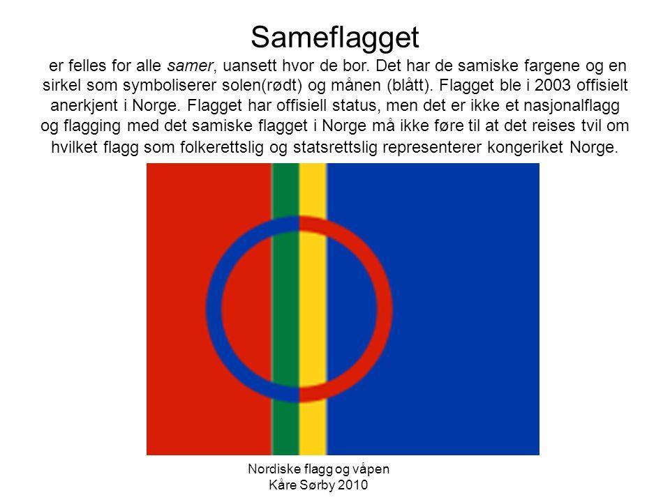 Sameflagget er felles for alle samer, uansett hvor de bor. Det har de samiske fargene og en sirkel som symboliserer solen(rødt) og månen (blått). Flag