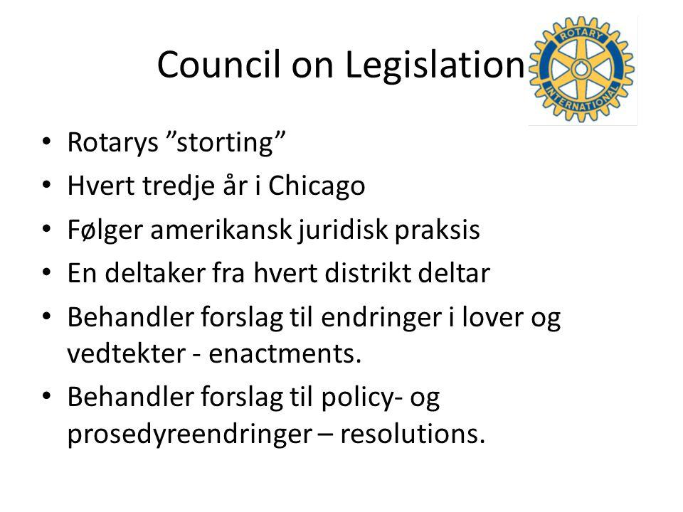 Council on Legislation Rotarys storting Hvert tredje år i Chicago Følger amerikansk juridisk praksis En deltaker fra hvert distrikt deltar Behandler forslag til endringer i lover og vedtekter - enactments.