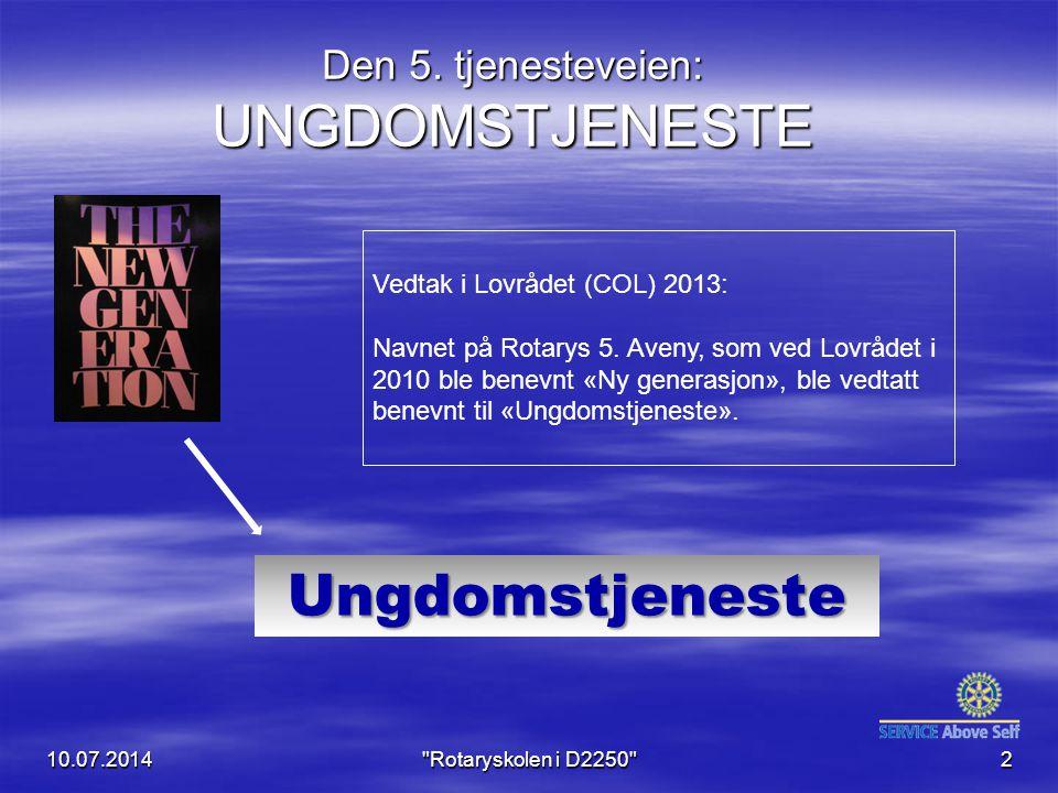 Den 5. tjenesteveien: UNGDOMSTJENESTE 10.07.20142