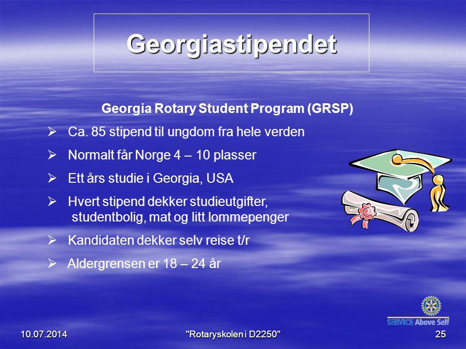 Georgiastipendet 10.07.201425 Georgia Rotary Student Program (GRSP)  Ca. 85 stipend til ungdom fra hele verden  Normalt får Norge 4 – 10 plasser  E