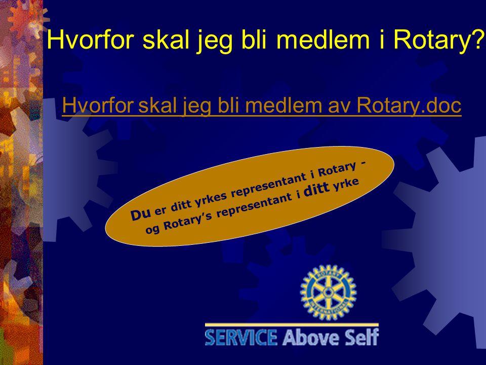 Hvorfor skal jeg bli medlem i Rotary.