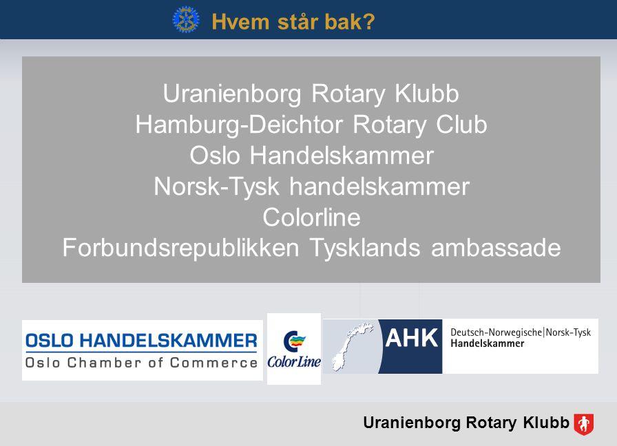 Hamburg-Deichtor Rotary Club Oslo Handelskammer Norsk-Tysk handelskammer Colorline Forbundsrepublikken Tysklands ambassade Hvem står bak.