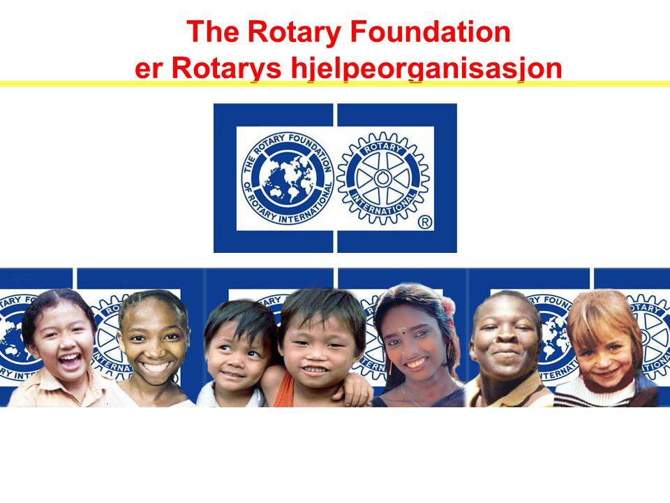 The Rotary Foundation er Rotarys hjelpeorganisasjon