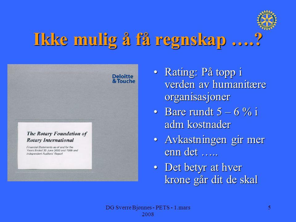 DG Sverre Bjønnes - PETS - 1.mars 2008 5 Ikke mulig å få regnskap …..