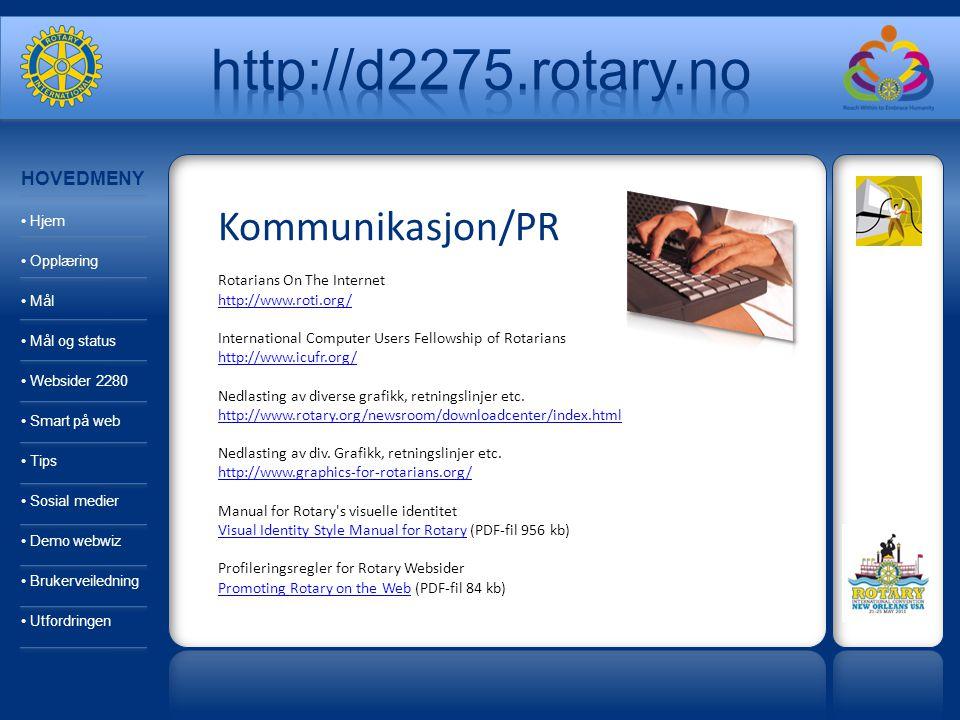Kommunikasjon/PR Rotarians On The Internet http://www.roti.org/ International Computer Users Fellowship of Rotarians http://www.icufr.org/ Nedlasting av diverse grafikk, retningslinjer etc.