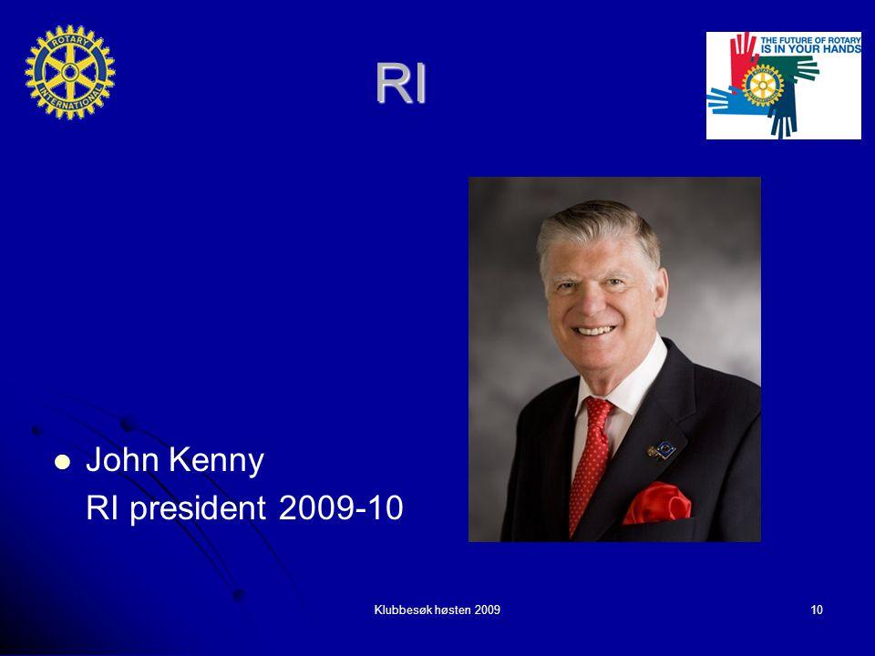 Klubbesøk høsten 200910 RI John Kenny John Kenny RI president 2009-10