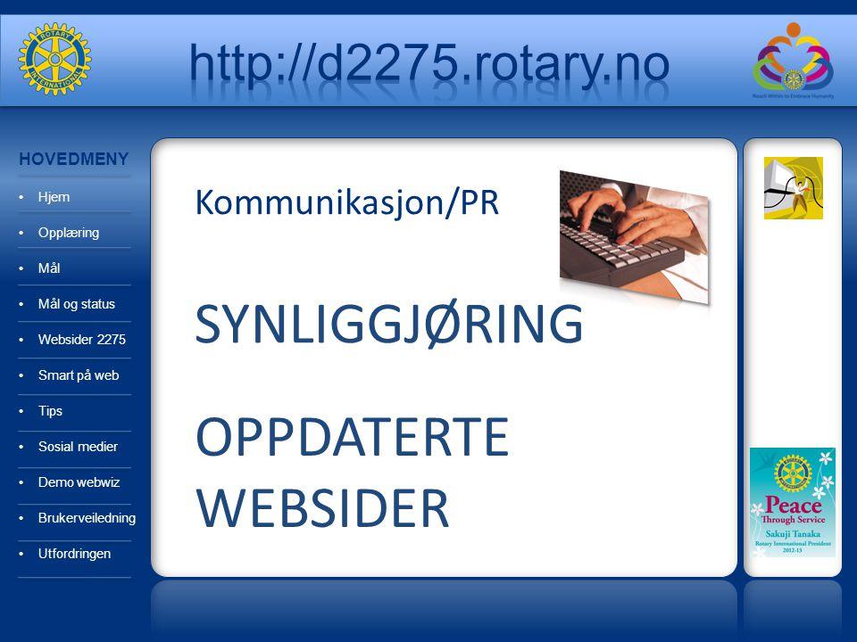 Kommunikasjon/PR SYNLIGGJØRING OPPDATERTE WEBSIDER HOVEDMENY Hjem Opplæring Mål Mål og status Websider 2275 Smart på web Tips Sosial medier Demo webwi