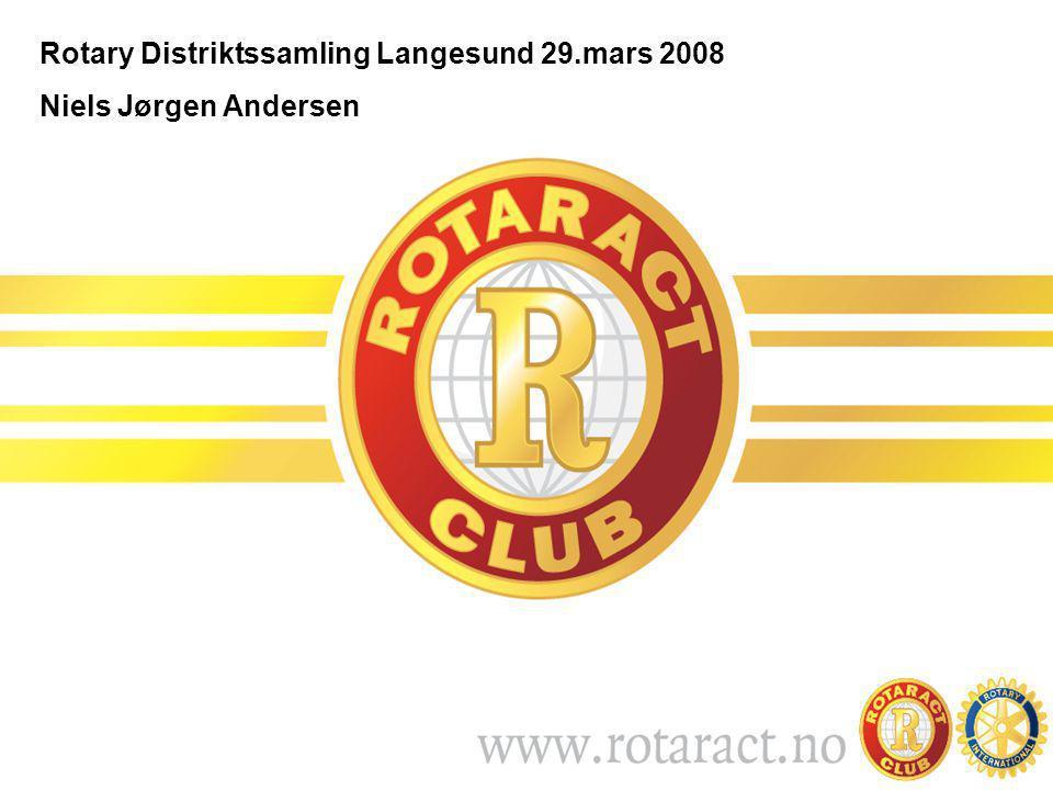 Rotary Distriktssamling Langesund 29.mars 2008 Niels Jørgen Andersen