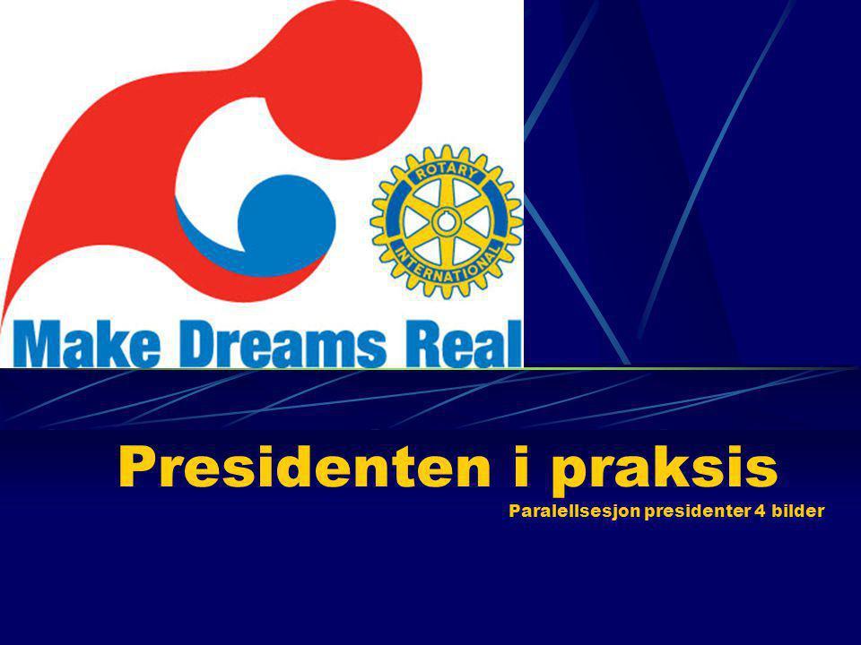Presidenten i praksis Paralellsesjon presidenter 4 bilder