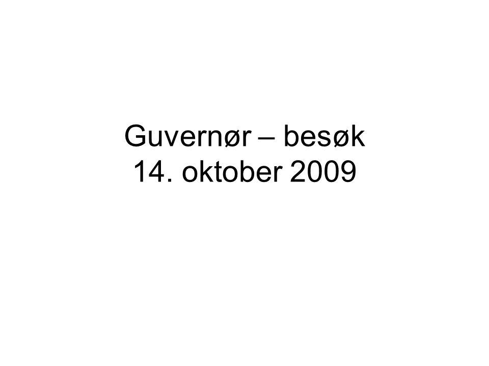 Guvernør – besøk 14. oktober 2009