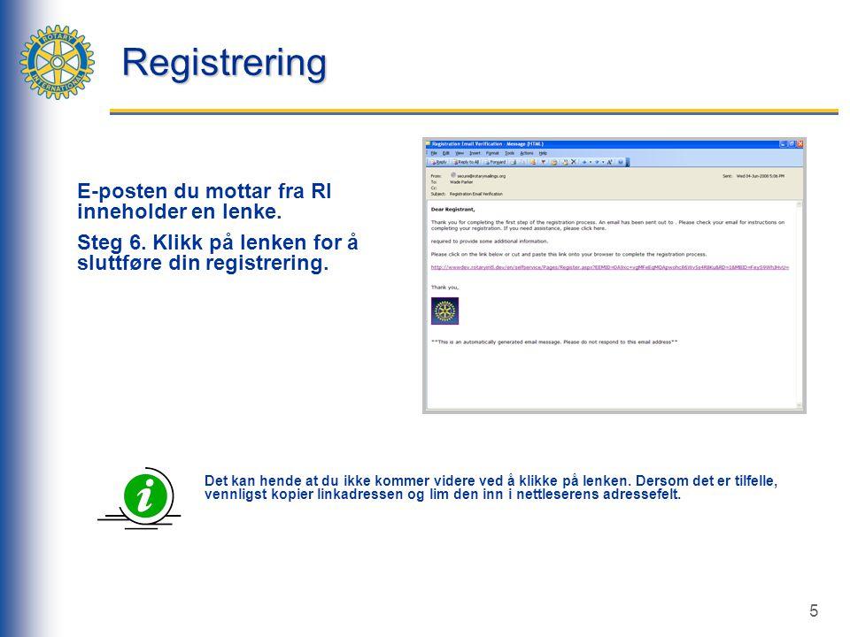 5 Registrering E-posten du mottar fra RI inneholder en lenke.