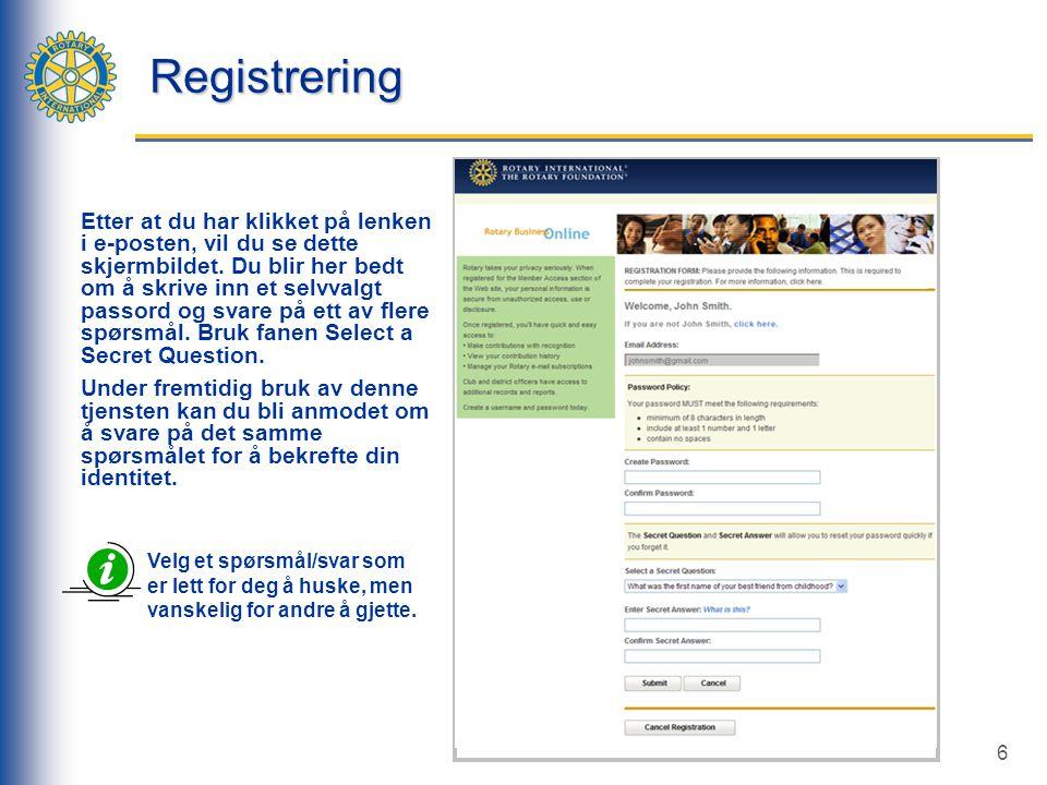 6 Registrering Etter at du har klikket på lenken i e-posten, vil du se dette skjermbildet.