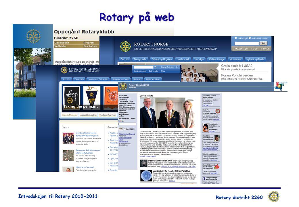 Rotary distrikt 2260 Introduksjon til Rotary 2010-2011 Rotary på web