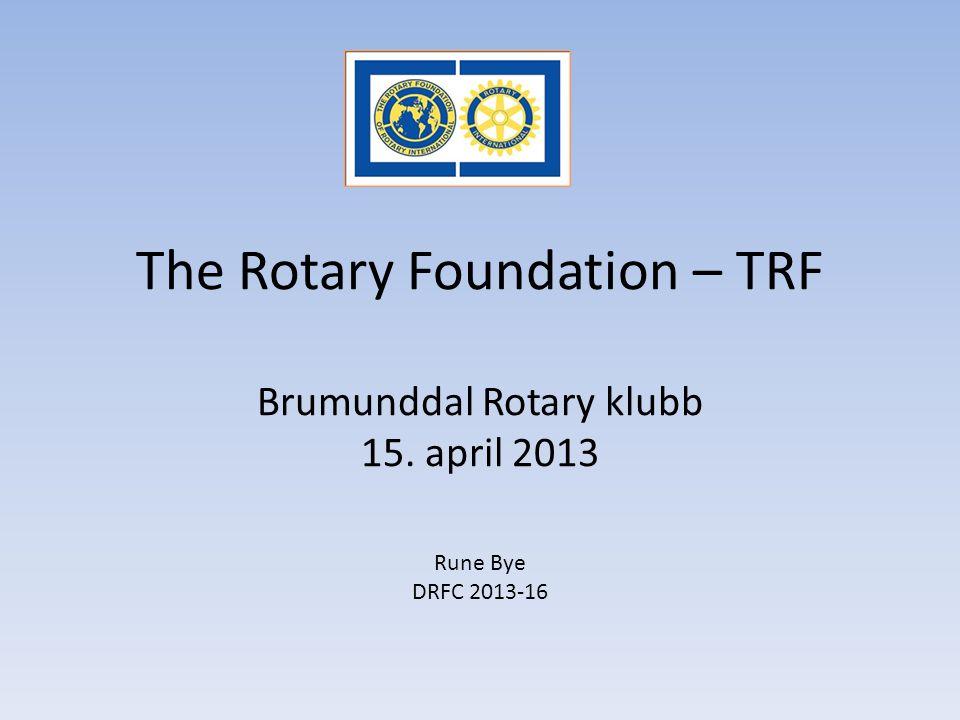 Hvorfor «Rotary Grants» (FVP) Forenkle programmer og prosesser – Fra 12 til 3 tilskuddsformer (Grants) Innsatsen/prosjektene fra rotarianere rettes mot 6 valgte fokusområder for å øke den humanitære effekten globalt Bedre balanse mellom globale og lokale prosjekter