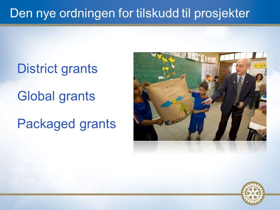 Kvalifisering TRF-sentralt kvalifiserer distriktene Distriktene kvalifiserer klubbene for Global og Packaged Grants og evt.