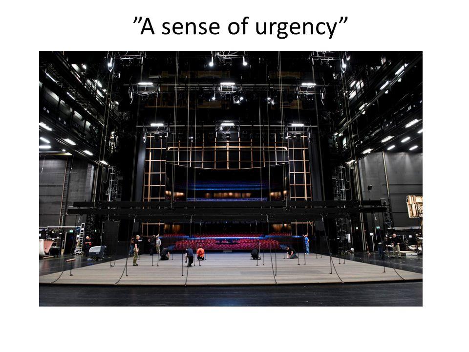 """""""A sense of urgency"""""""