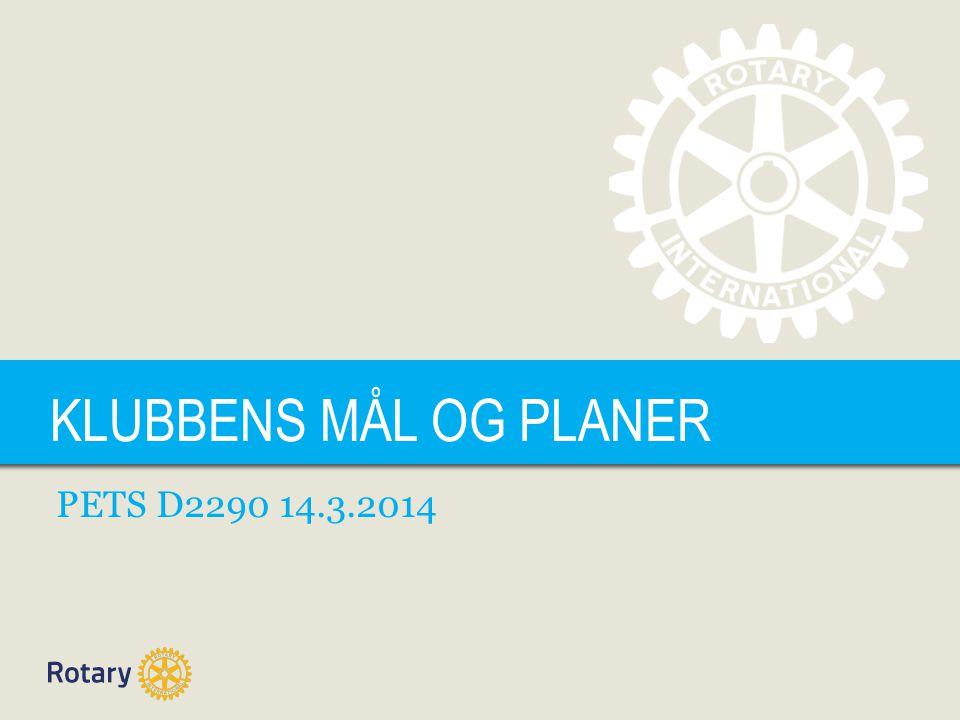 TITLE KLUBBENS MÅL OG PLANER PETS D2290 14.3.2014
