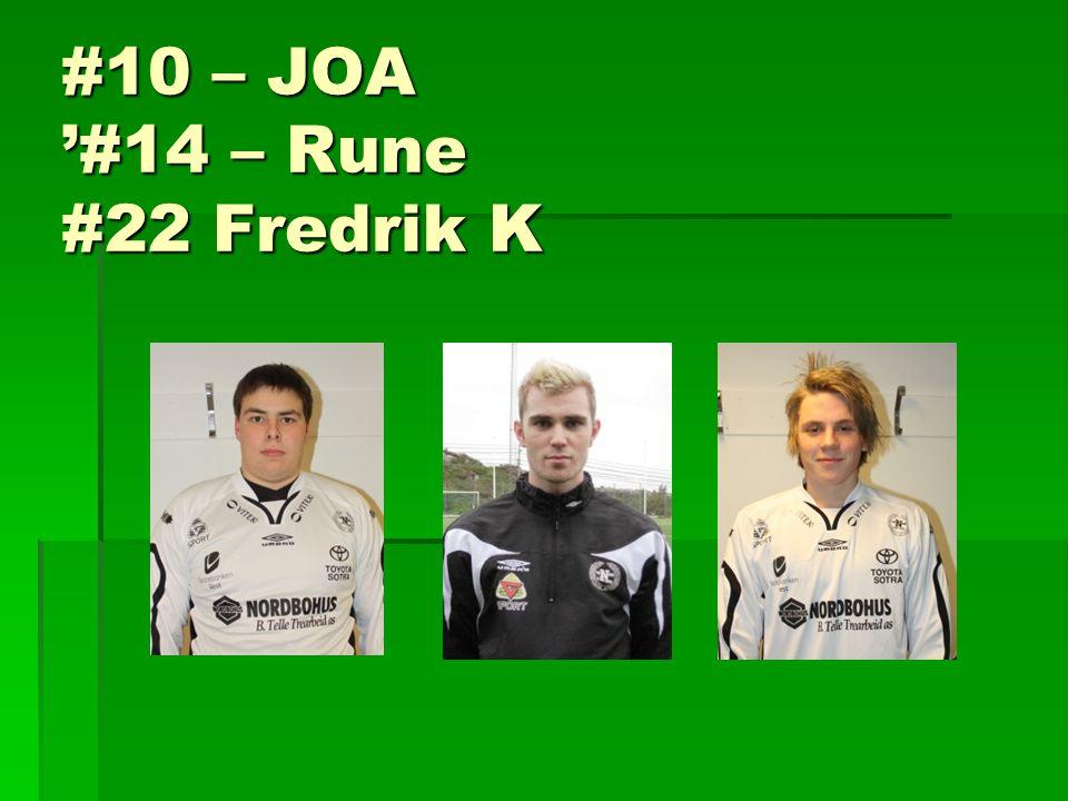 #10 – JOA '#14 – Rune #22 Fredrik K
