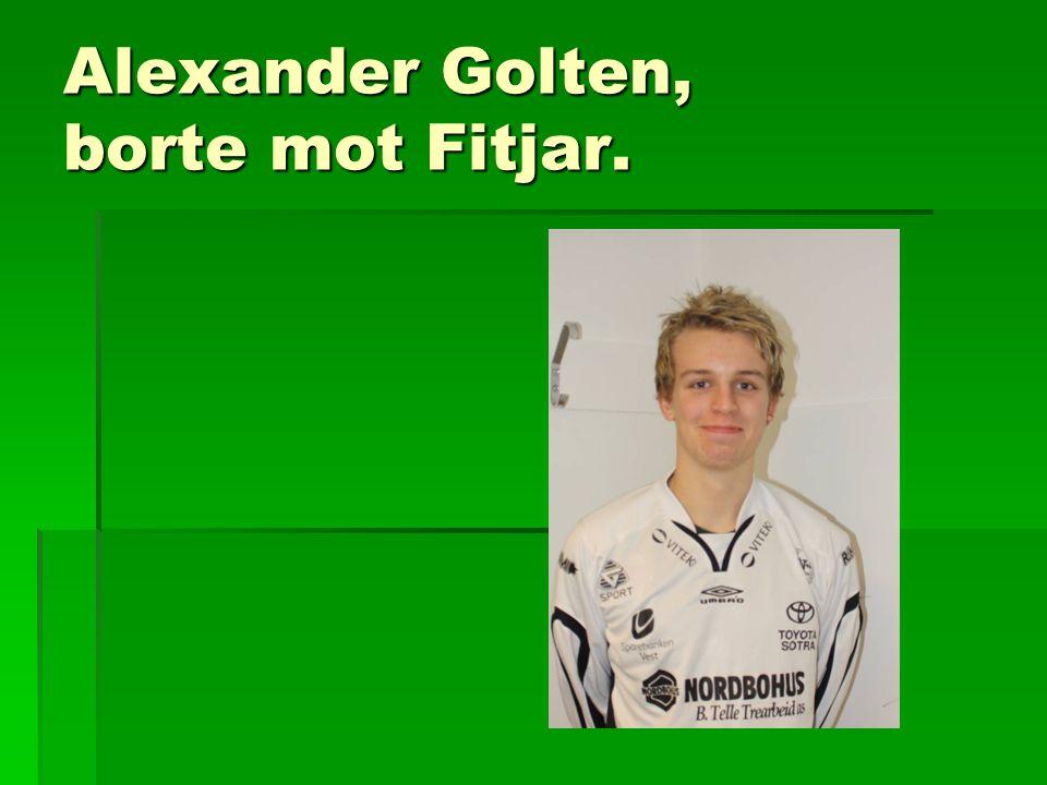 Alexander Golten, borte mot Fitjar.