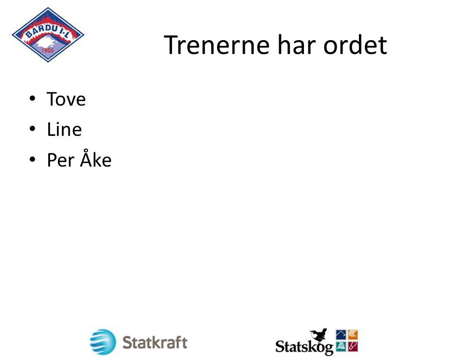 Trenerne har ordet Tove Line Per Åke