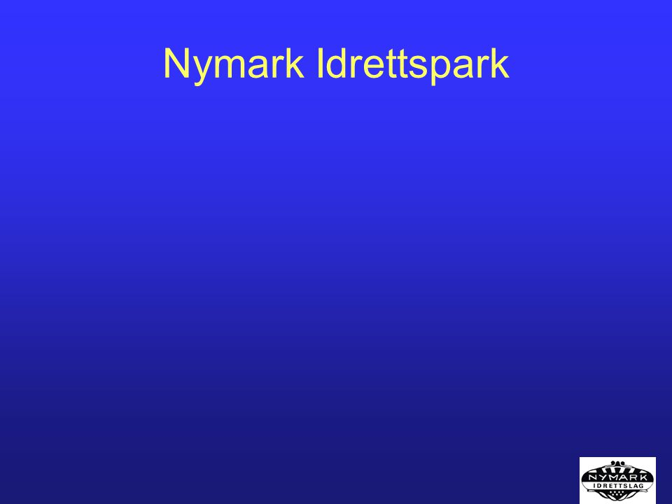 NYMARK Idrettspark Status –Planen er godkjent i prioriteringskomiteen .