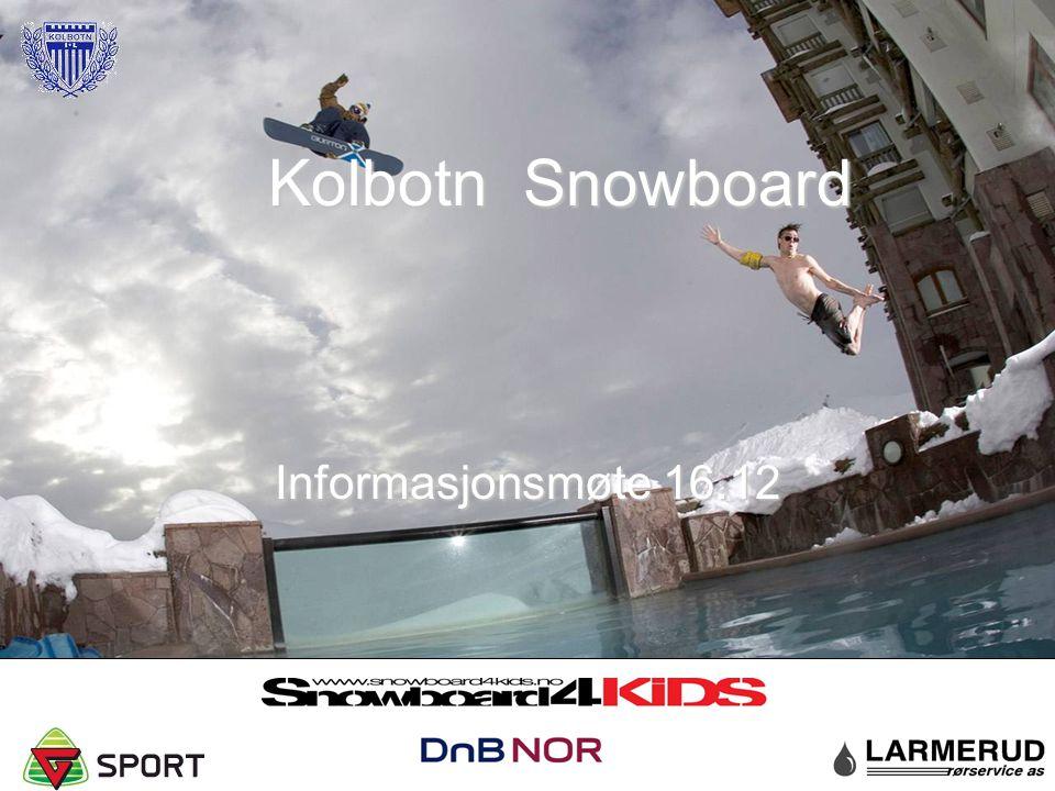 Kolbotn Snowboard Informasjonsmøte 16.12