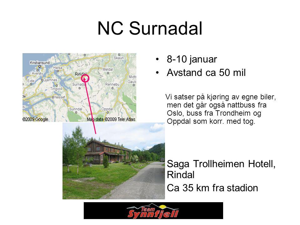 NC Surnadal 8-10 januar Avstand ca 50 mil Vi satser på kjøring av egne biler, men det går også nattbuss fra Oslo, buss fra Trondheim og Oppdal som korr.