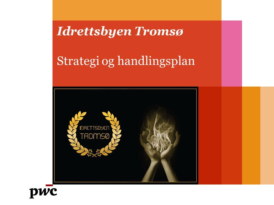 Idrettsbyen Tromsø Strategi og handlingsplan
