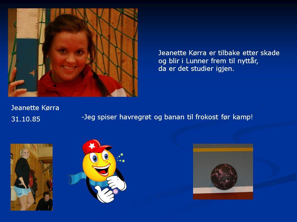 Jeanette Kørra er tilbake etter skade og blir i Lunner frem til nyttår, da er det studier igjen.