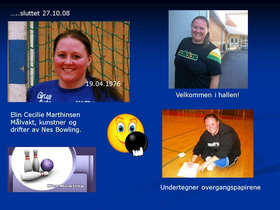 Elin Cecilie Marthinsen Målvakt, kunstner og drifter av Nes Bowling.