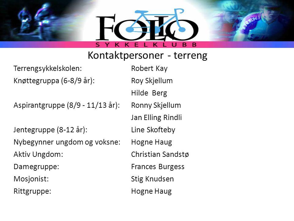 Kontaktpersoner - terreng Terrengsykkelskolen: Robert Kay Knøttegruppa (6-8/9 år):Roy Skjellum Hilde Berg Aspirantgruppe (8/9 - 11/13 år):Ronny Skjell