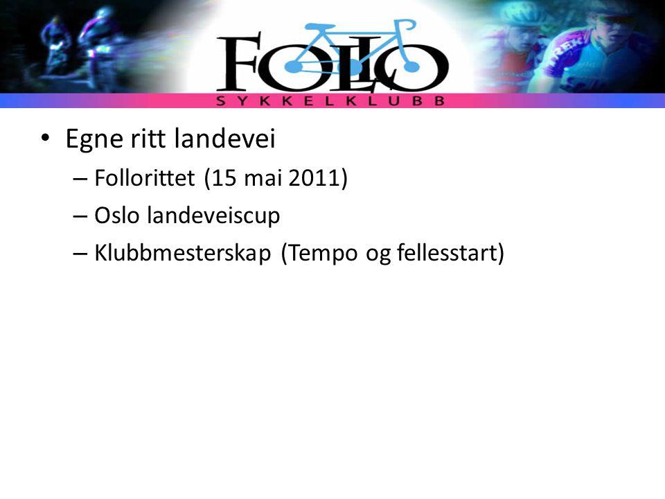Egne ritt landevei – Follorittet (15 mai 2011) – Oslo landeveiscup – Klubbmesterskap (Tempo og fellesstart)