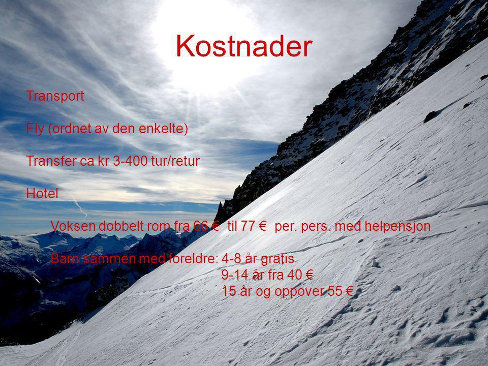 Transport Fly (ordnet av den enkelte) Transfer ca kr 3-400 tur/retur Hotel Voksen dobbelt rom fra 66 € til 77 € per.