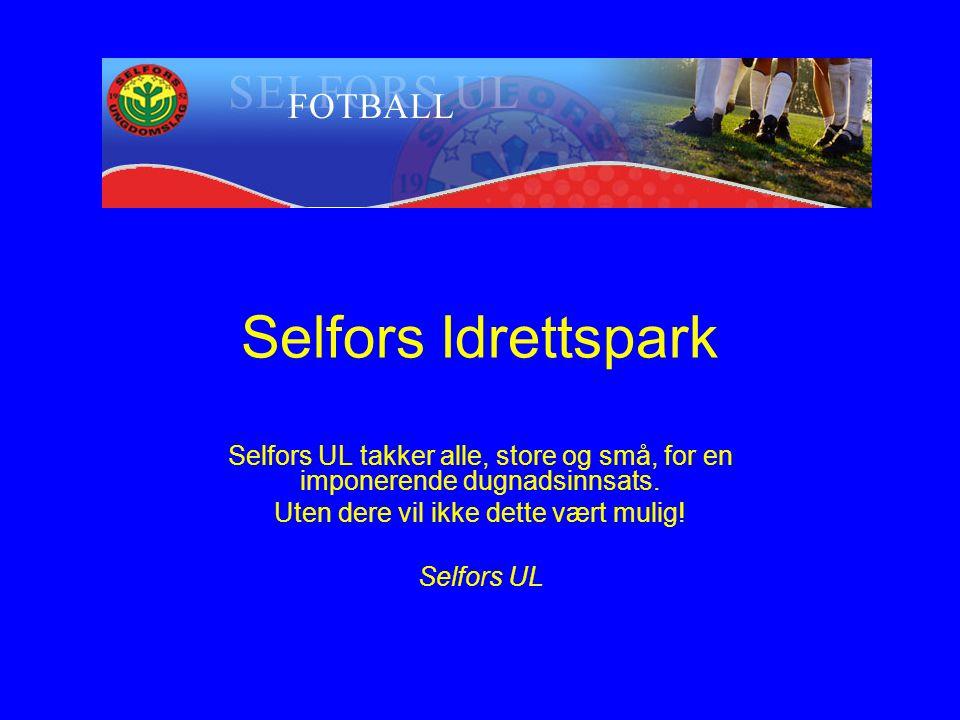 Selfors UL takker alle, store og små, for en imponerende dugnadsinnsats.