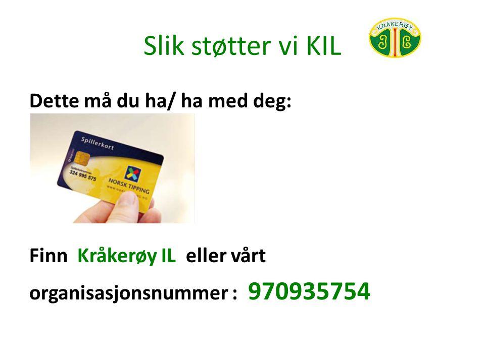 Slik støtter vi KIL Du kan og søke fram klubben eller organisasjonen i ditt hjerte på www.norsk-tipping.no.