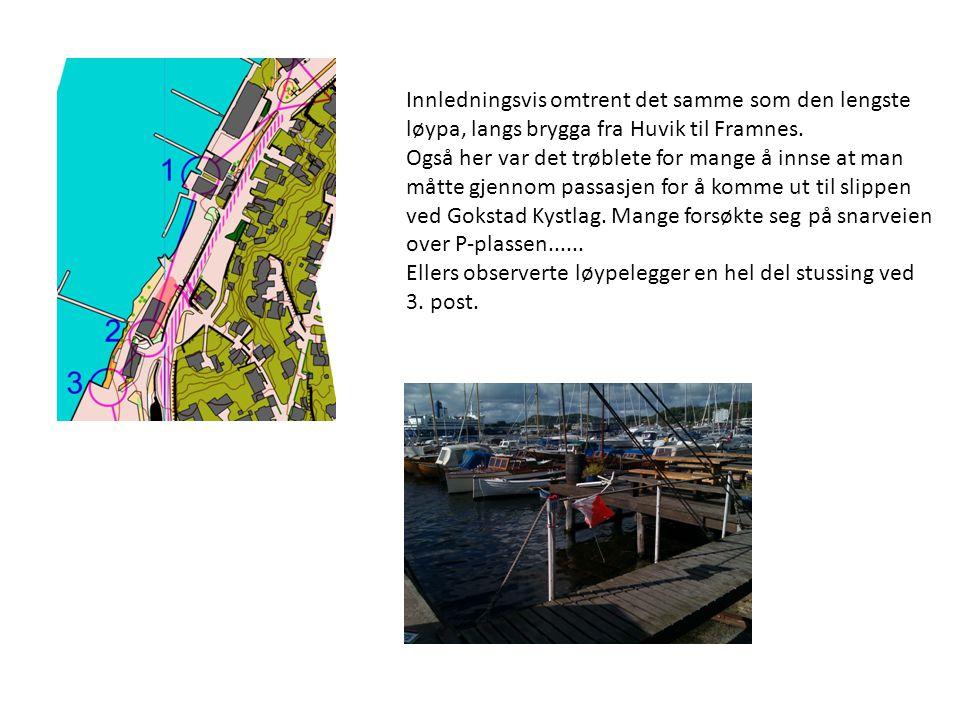 Innledningsvis omtrent det samme som den lengste løypa, langs brygga fra Huvik til Framnes.